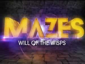 Mazes: Will of the Wisps