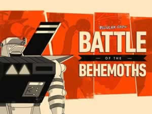 Regular Show battle of the Behemoth