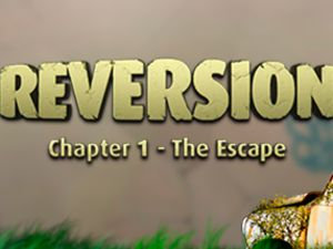 Reversion Chapter 1: The Escape