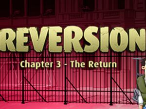 Reversion Chapter 3: The Return