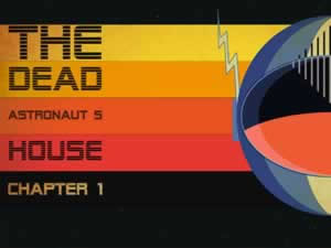 The dead astronaut's house
